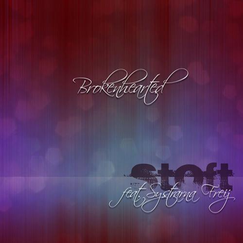 Stoft feat. Systrarna Freij – Brokenhearted